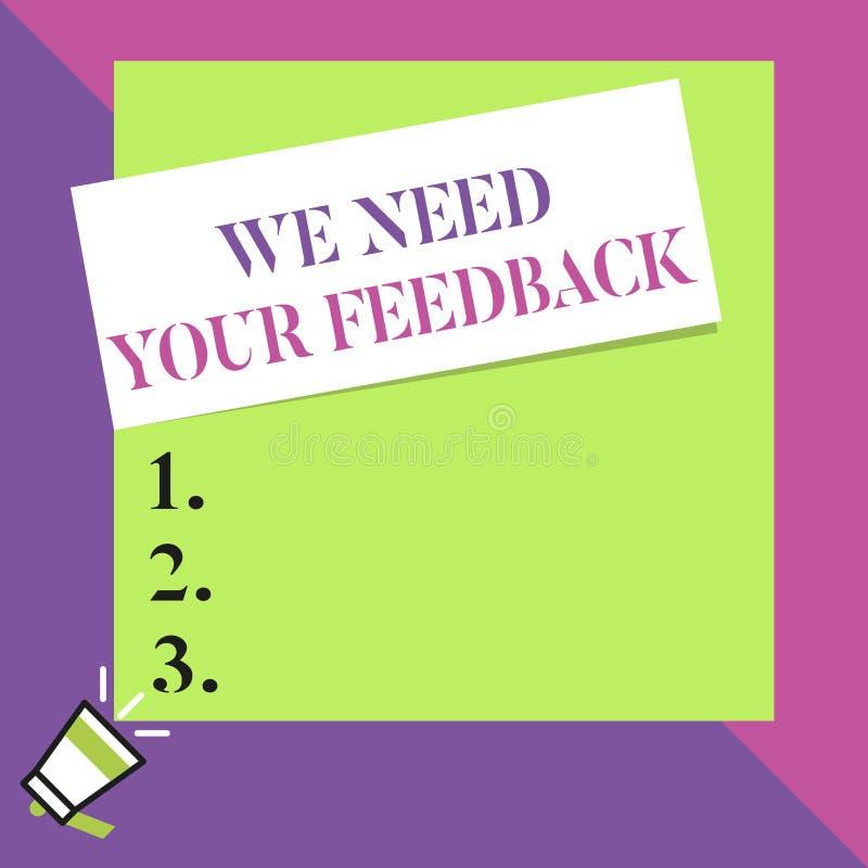 文本标志陈列我们需要您的反馈 概念性照片批评指定说可以是完成的改善大空白 库存例证