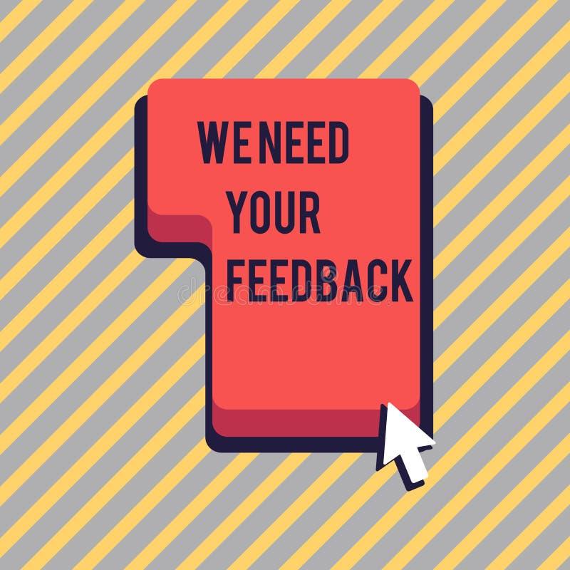 文本标志陈列我们需要您的反馈 概念性照片批评指定说可以是完成的改善方向 向量例证