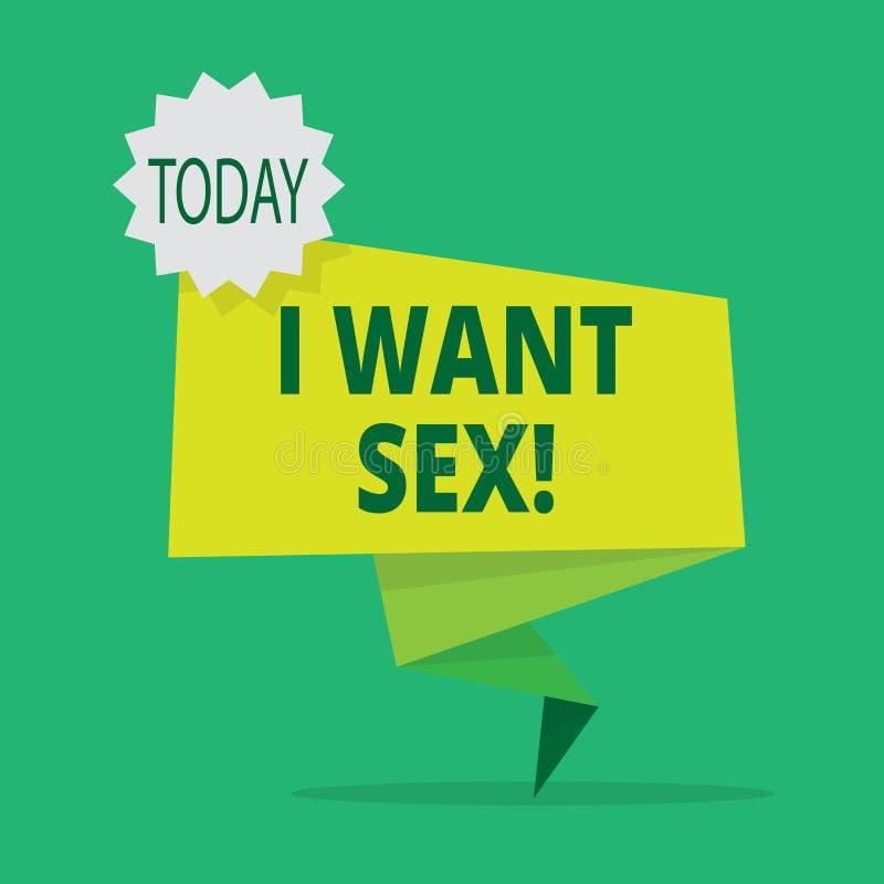 文本标志陈列我想要性 渴望性交兴奋的概念性照片 库存例证