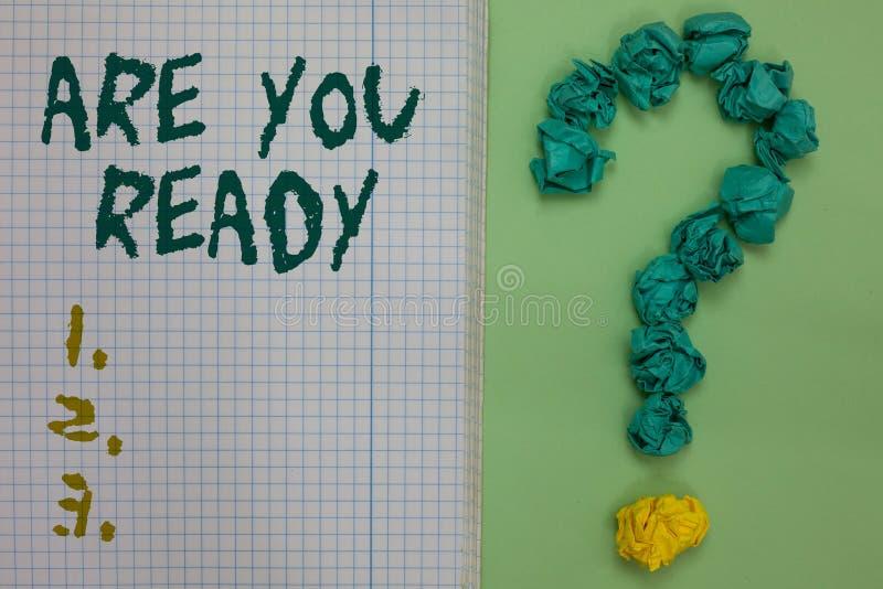 文本标志陈列是您准备 概念性照片警报准备紧急比赛起动仓促完全清醒笔记本纸crumpl 库存图片