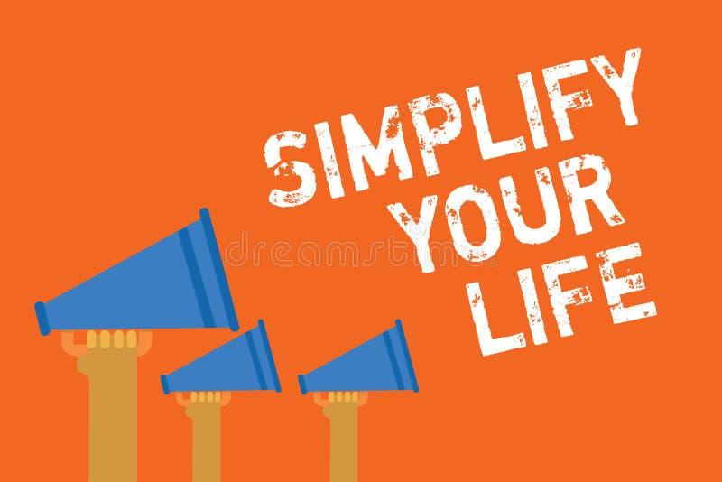 文本标志陈列简化您的生活 概念性照片处理您的天工作采取容易的方法组织公告报告人messa 皇族释放例证
