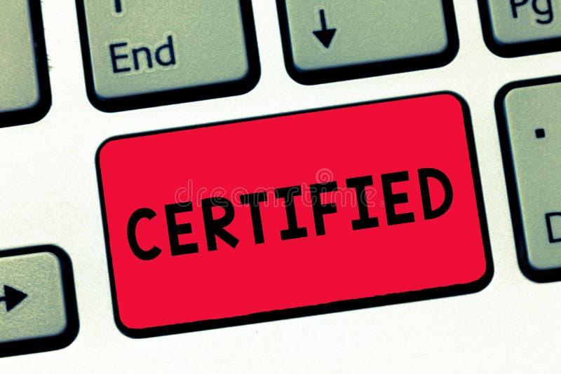 文本标志陈列证明了 概念性照片正式地认出作为某一资格或标准键盘键 库存图片