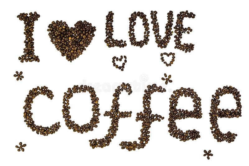 文本& x22; 我爱coffee& x22;被隔绝的做烤咖啡豆在白色背景 图库摄影