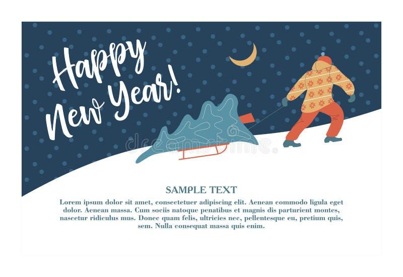 新年好 传染媒介与空间的贺卡文本的 一个人运载一棵雪撬圣诞树到他的家 向量例证