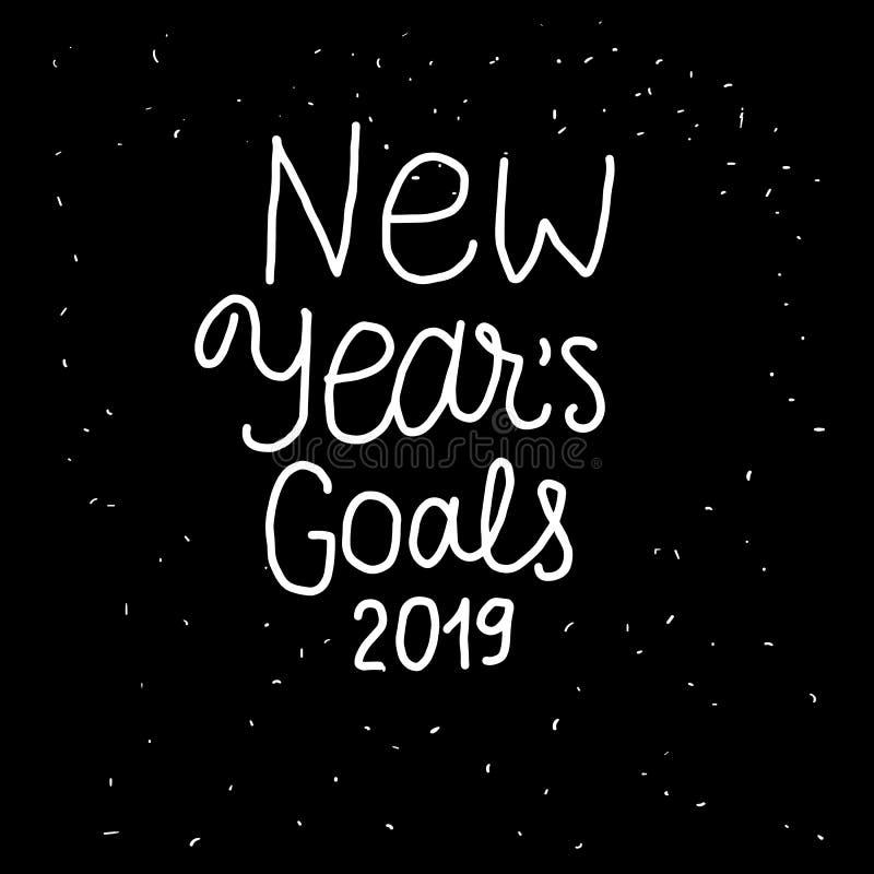 新年徒手画目标2019在上写字的题字 在黑背景隔绝的白色手拉的传染媒介 空间卡片 向量例证