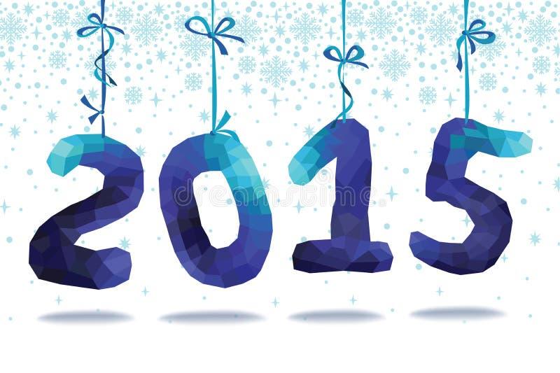 新年度2015年 在丝带的蓝色多角形数字吊 向量例证
