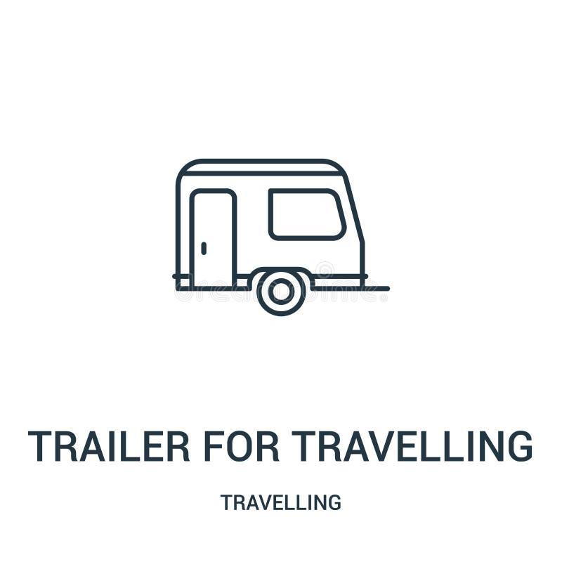 旅行的象传染媒介的拖车从旅行的收藏 旅行的概述象传染媒介例证的稀薄的线拖车 向量例证