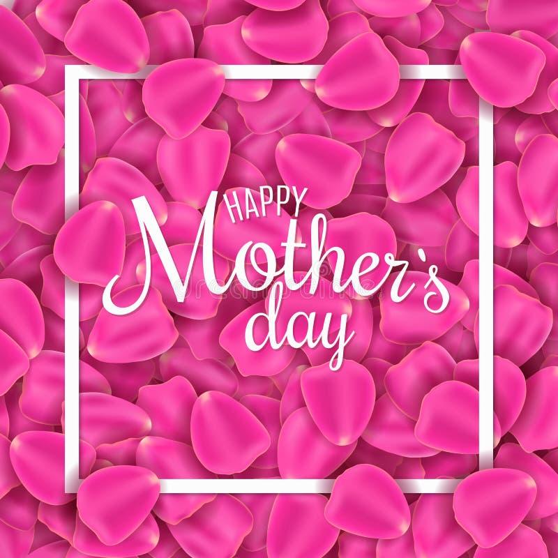 日愉快的母亲s 桃红色玫瑰花瓣贺卡  开花瓣 我爱母亲 与书法文本的框架 传染媒介不适 向量例证