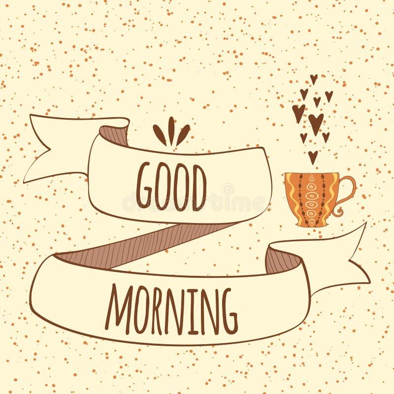 早晨好行情在手边被画的丝带和茶或咖啡 向量例证
