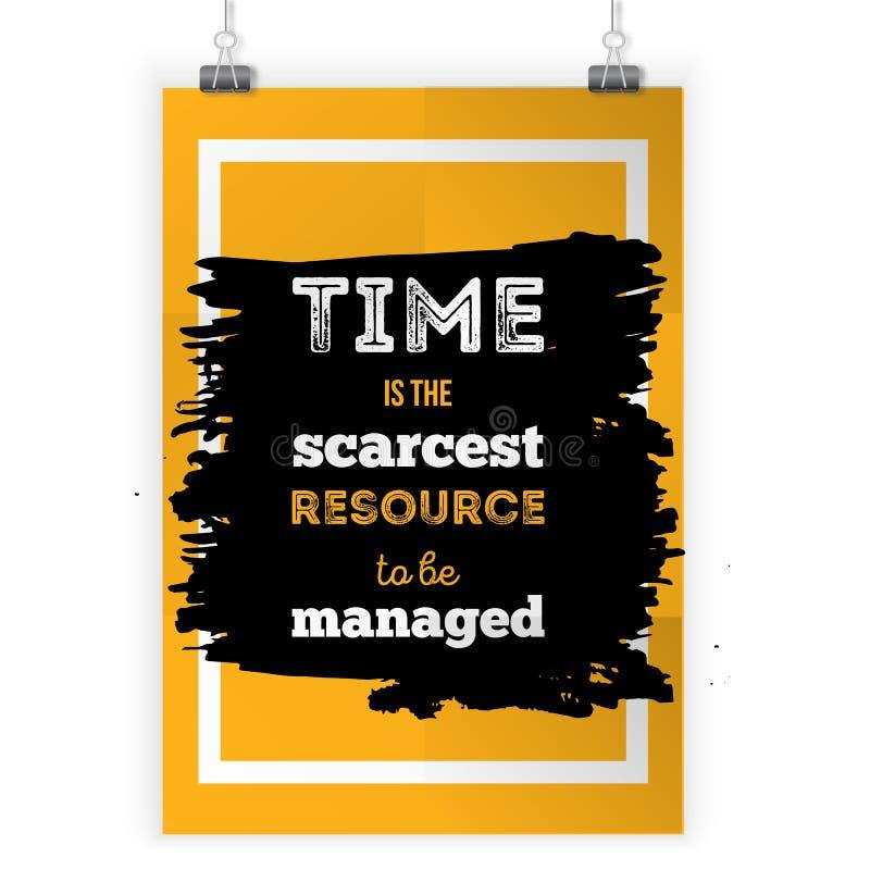 时间是将被处理的最缺乏的资源 关于selfmanagement的激动人心的诱导行情 海报设计为 皇族释放例证
