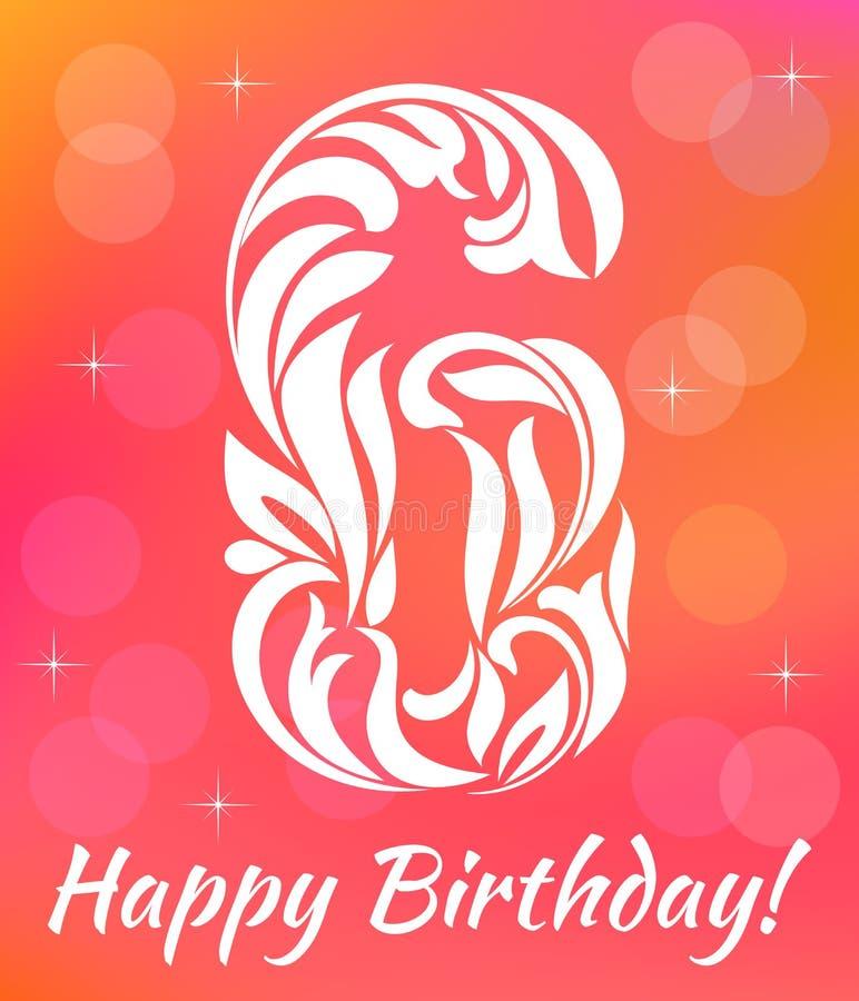 明亮的贺卡邀请模板 庆祝6年生日 装饰字体 皇族释放例证