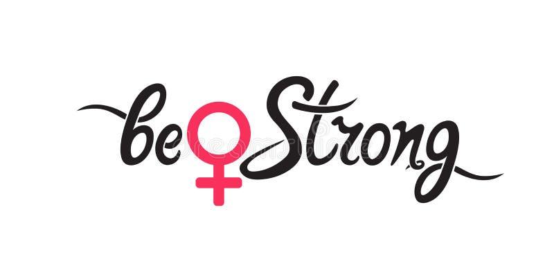是强的-手写诱导行情 女孩力量,战斗,抗议,力量,妇女的权利的奋斗 皇族释放例证
