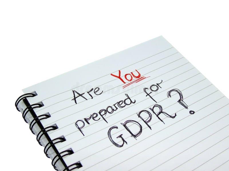 是您为一般数据保护章程GDPR做准备 图库摄影