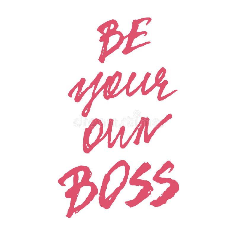 是您自己的上司标志手拉的字法,自由职业者和自己经营的词组,现代刷子书法,文本设计 皇族释放例证