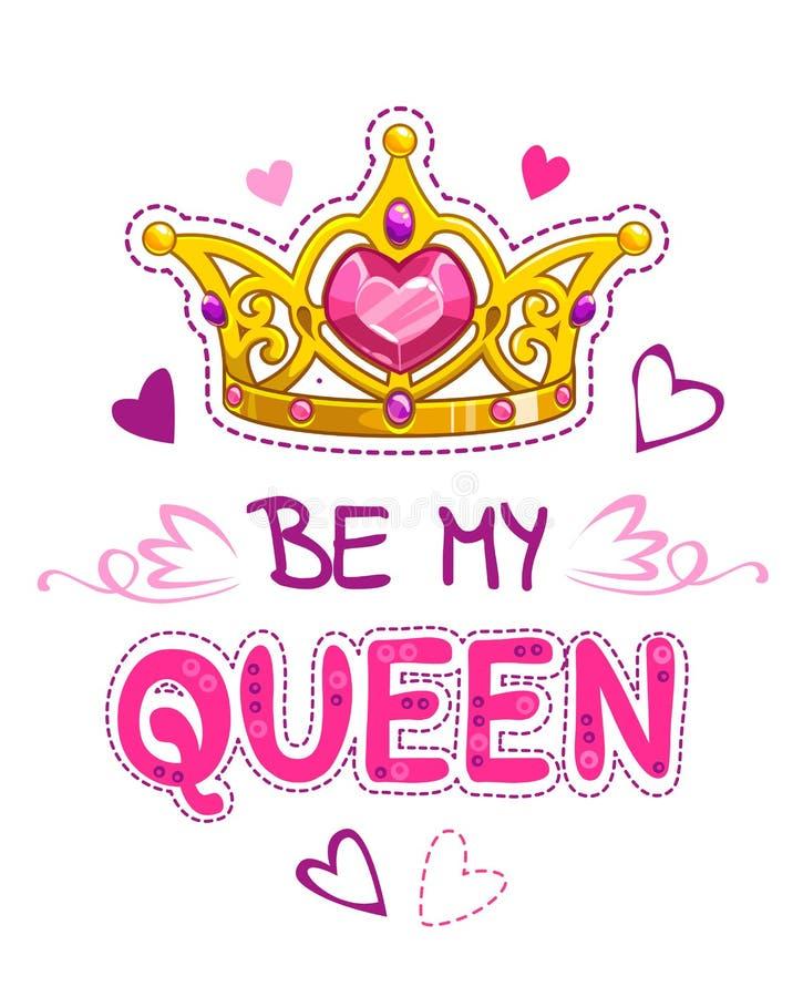 是我的女王/王后 库存例证