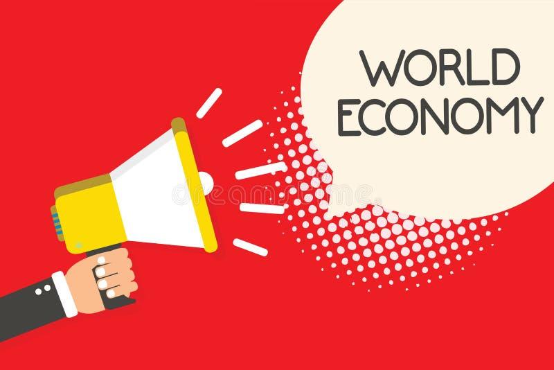 显示世界经济的文本标志 概念性照片全球性全世界国际市场换拿着megaphon的兑换处人 向量例证
