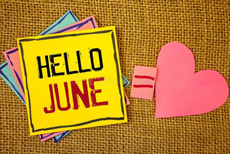 显示你好6月的概念性手文字 企业开始一则新的月消息5月的照片文本在夏天startingIdeas cre 免版税库存图片