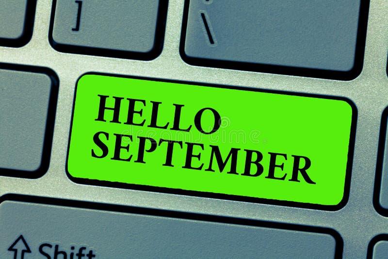 显示你好9月的概念性手文字 企业热切地想要热烈欢迎的照片文本对月  库存照片