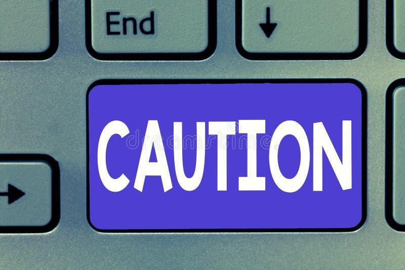 显示小心的文字笔记 企业照片陈列的保重避免危险或差错警报信号预防 免版税库存图片