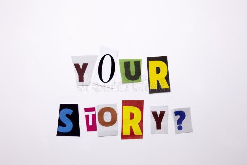 显示您的故事的概念词文字文本由企业案件的另外杂志报纸信件制成在白色backg 图库摄影