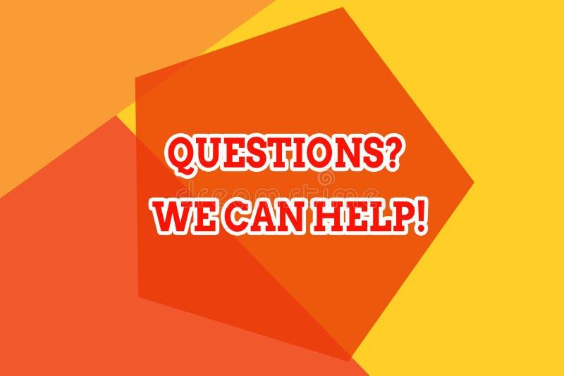 显示我们可以帮助的Questionsquestion的概念性手文字 对那些人的企业照片陈列的提供的帮助谁 皇族释放例证