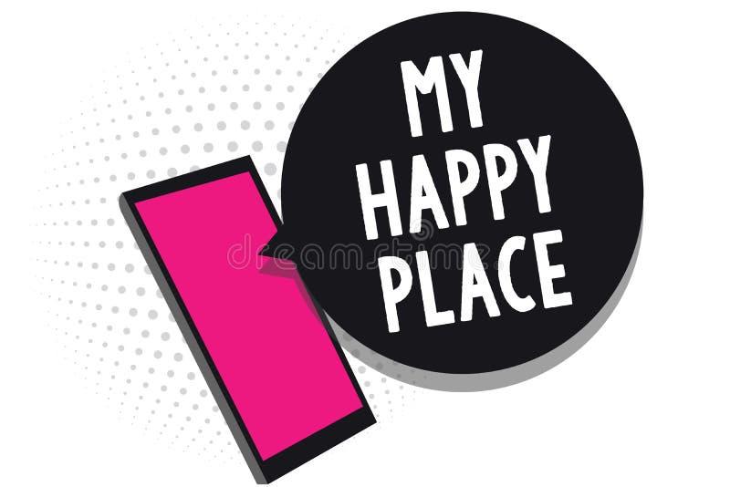 显示我愉快的地方的文本标志 概念性照片空间您感觉舒适的愉快的轻松的被启发的手机接受te的地方 向量例证