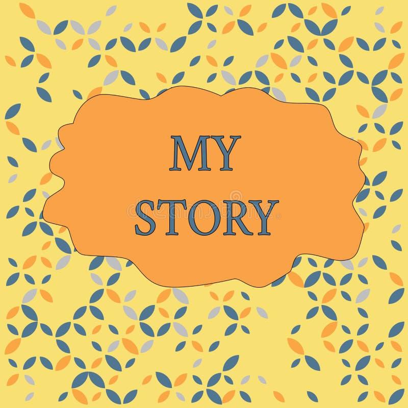 显示我的故事的文本标志 概念性照片发生在某人身上在无缝的生活中的事或情况 向量例证