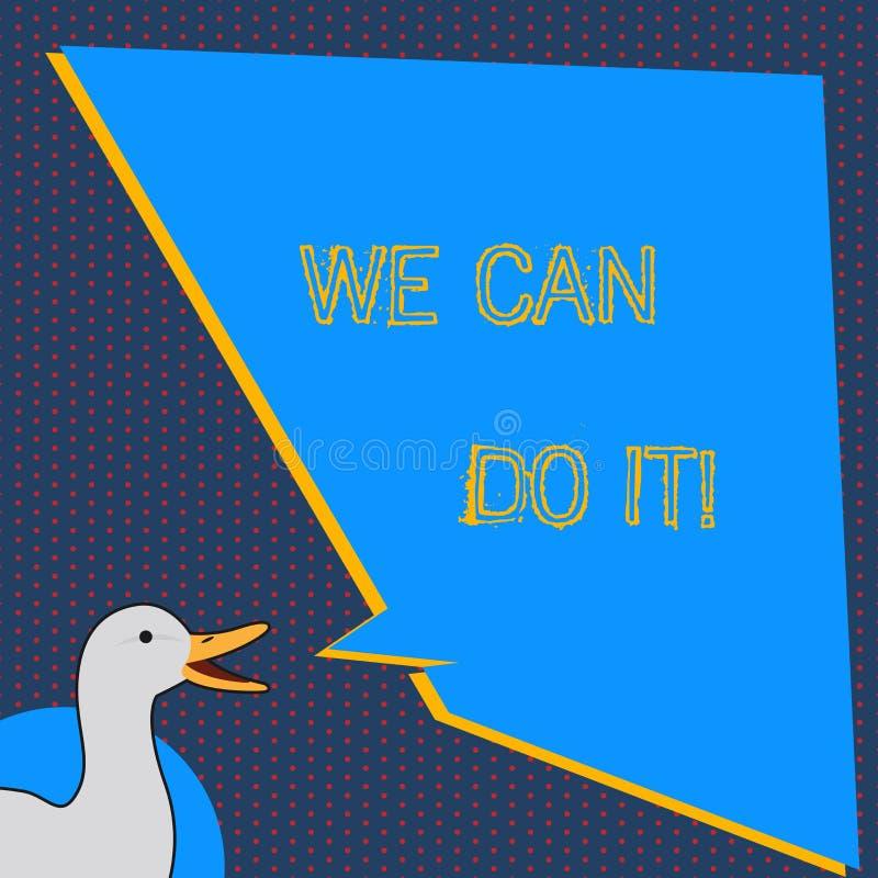 显示文本的标志我们可以做它 概念性照片看见自己作为强有力的可胜任的展示的照片鸭子讲话 库存例证