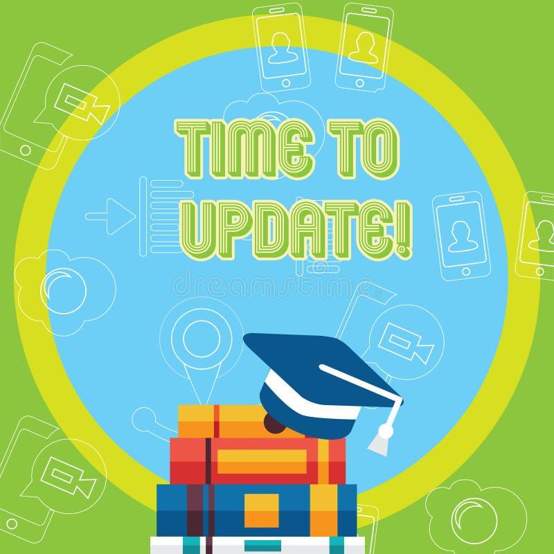 显示时刻的文本标志更新 概念性照片更新更新改变需要的整修现代化毕业 皇族释放例证