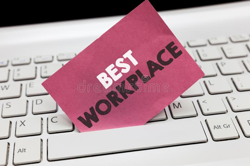 显示最佳的工作场所的概念性手文字 陈列理想的公司的企业照片任意与高报偿重音一起使用 库存照片