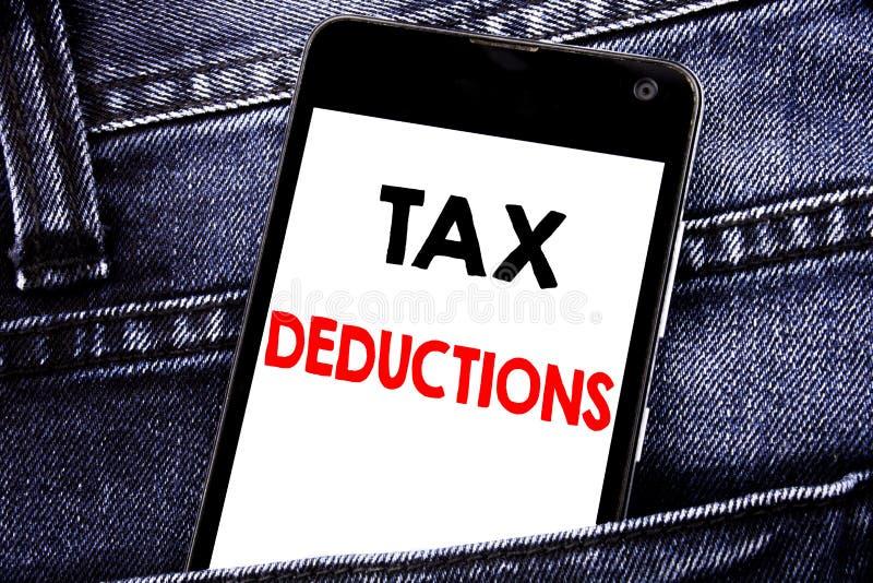 显示税收减免的文字文本 财务接踵而来的税钱扣除书面流动手机的企业概念有拷贝的 图库摄影