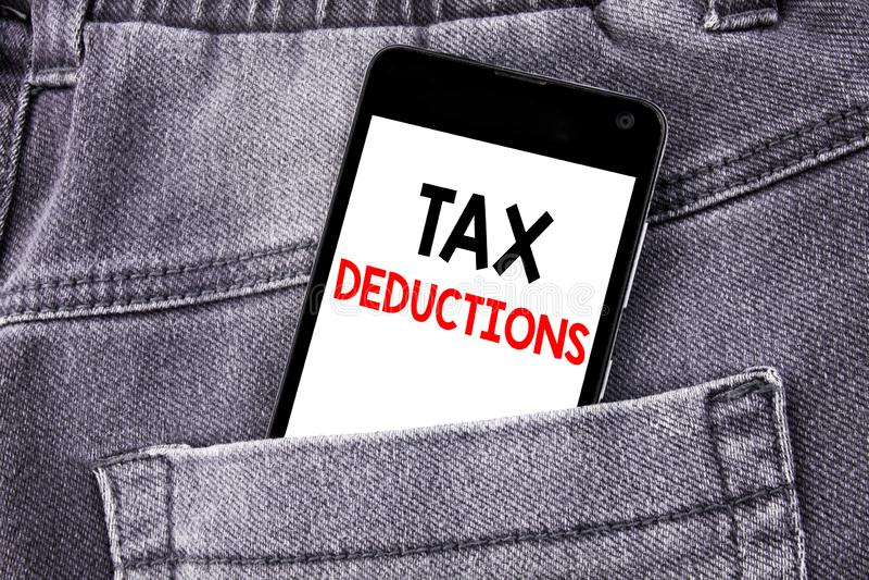 显示税收减免的概念性手文字文本说明 财务接踵而来的税钱扣除书面暴民的企业概念 免版税库存照片