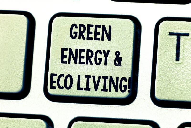显示绿色能量和Eco生活的文本标志 回收概念性照片的环境保护重复利用键盘键意图 皇族释放例证