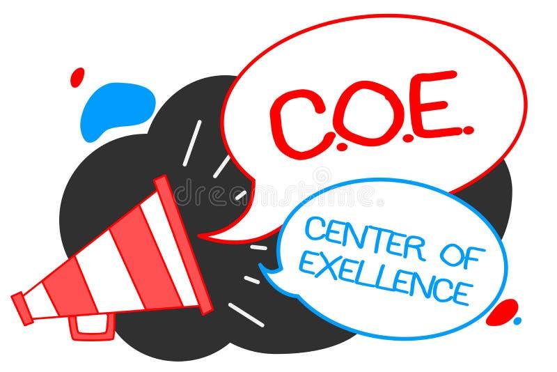 显示C的文本标志 O E成就卓越中心 是概念性的照片在您的位置的阿尔法领导达到扩音机扩音器s 向量例证