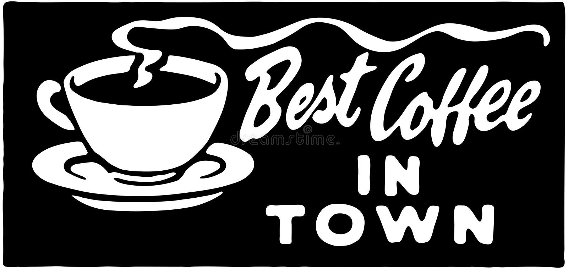 最佳的咖啡在镇3里 库存例证
