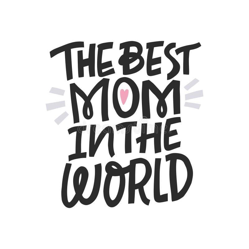 最佳的妈妈在世界上 向量例证