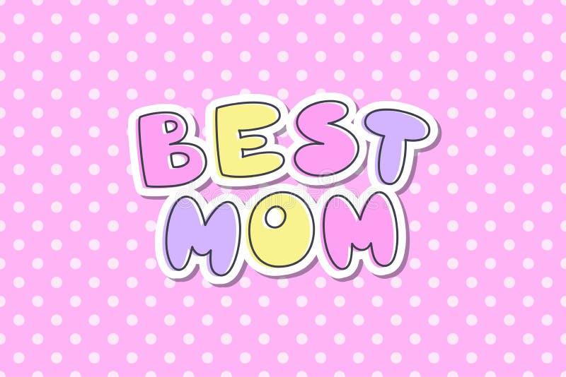 最佳的妈妈字法 向量例证