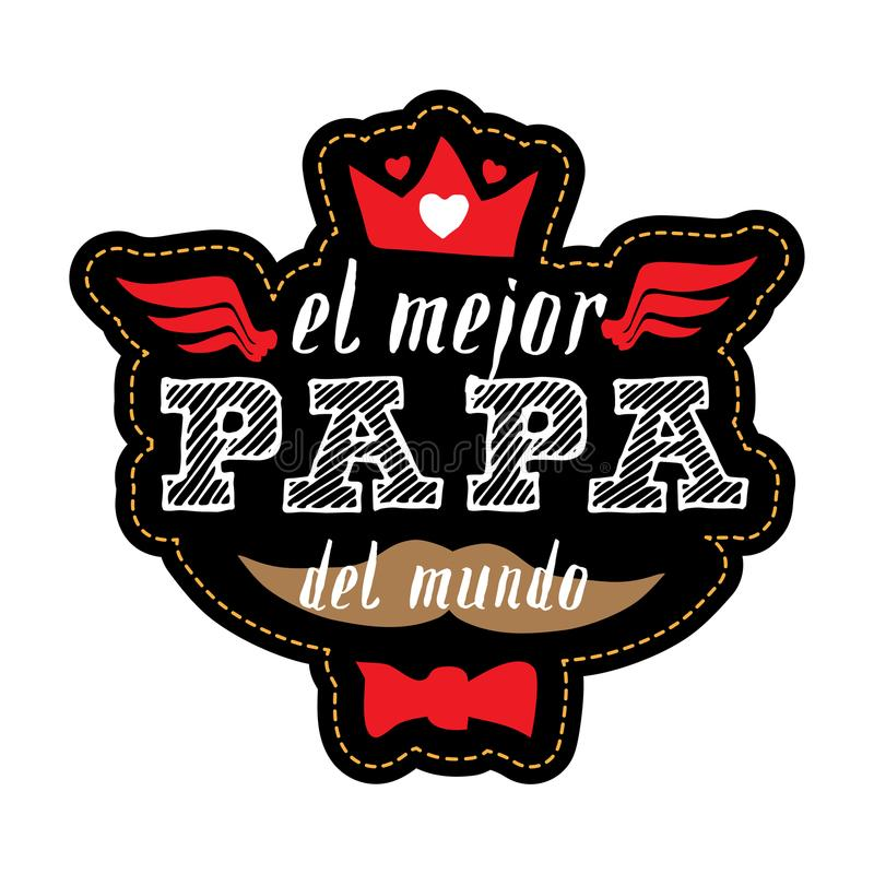 最佳的爸爸在世界-西班牙语上 T恤杉印刷品 机会 向量例证