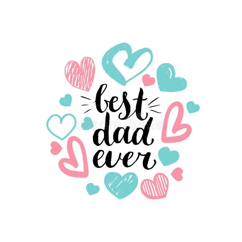 最佳的爸爸,导航贺卡,海报的等书法题字 愉快的父亲节,手字法 向量例证