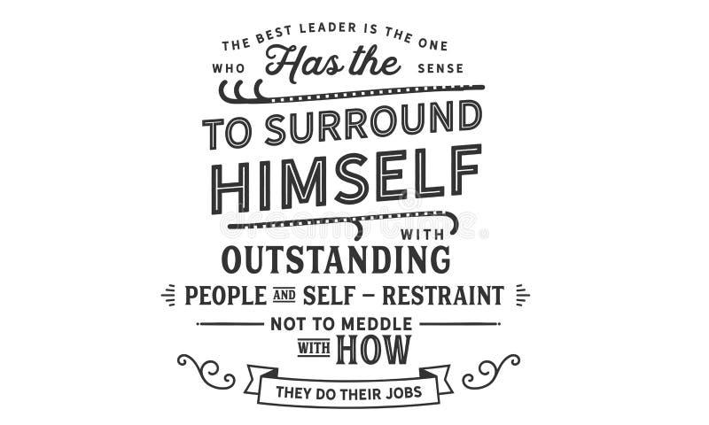 最佳的领导是有感觉围拢自己的人 库存例证
