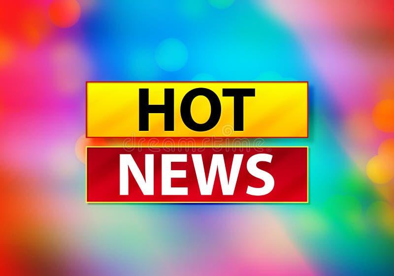 最新新闻提取五颜六色的背景Bokeh设计例证 库存例证