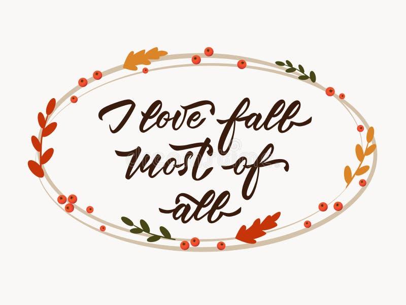 最重要爱秋天-手在题字上写字的我 与秋叶和花楸浆果的椭圆框架 向量例证