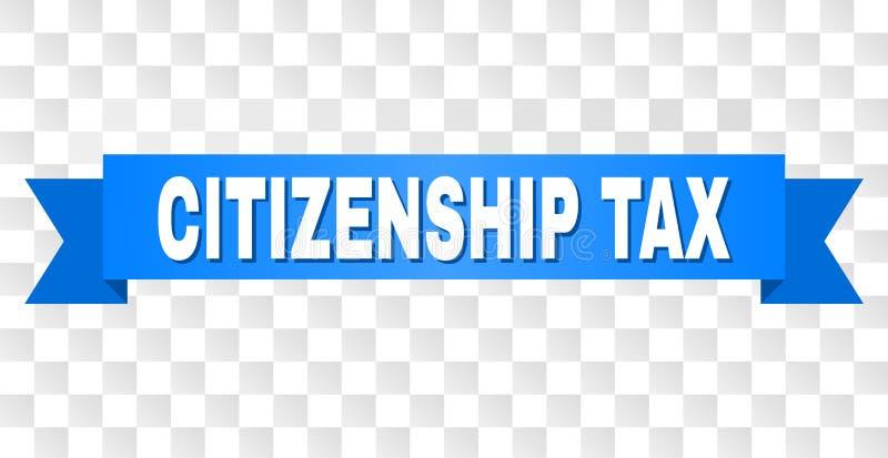 有公民身份税说明的蓝色磁带 库存例证