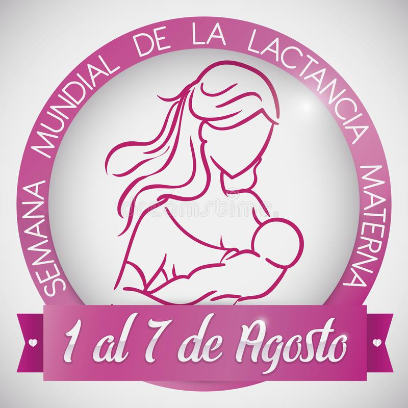 有妇女和婴孩的美丽的按钮为世界哺乳的星期,传染媒介例证 向量例证
