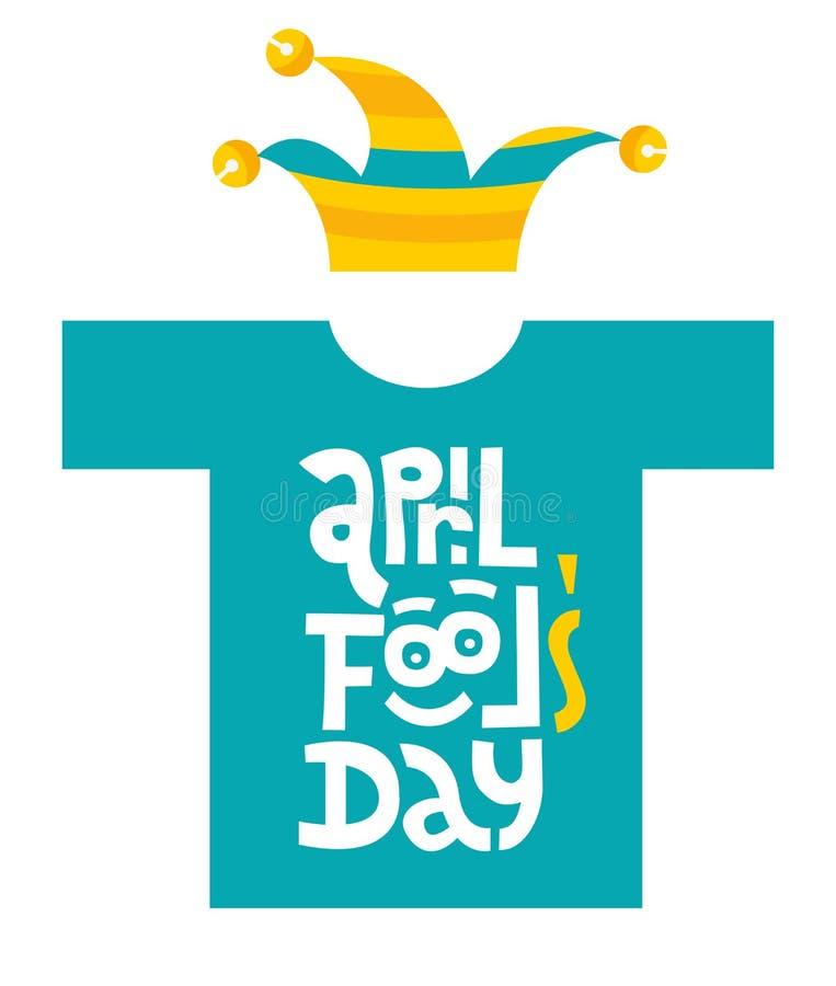 有手拉的传染媒介字法的愚人节T恤杉与滑稽的面孔和供人潮笑者帽子 独特的4月一日天口号 向量例证