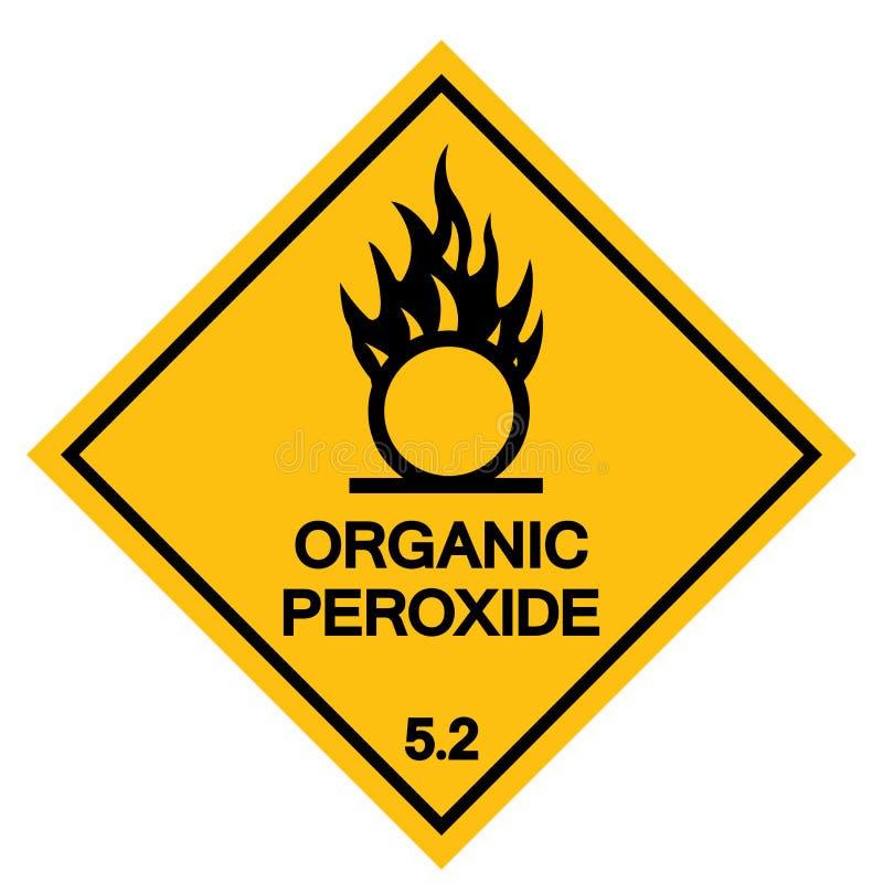 有机过氧化物标志标志,传染媒介例证,在白色背景标签的孤立 EPS10 向量例证