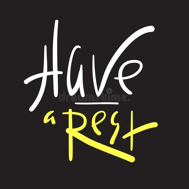 有简单的休息-启发和诱导行情 手拉的美好的字法 为激动人心的海报, T恤杉,袋子打印, 库存例证