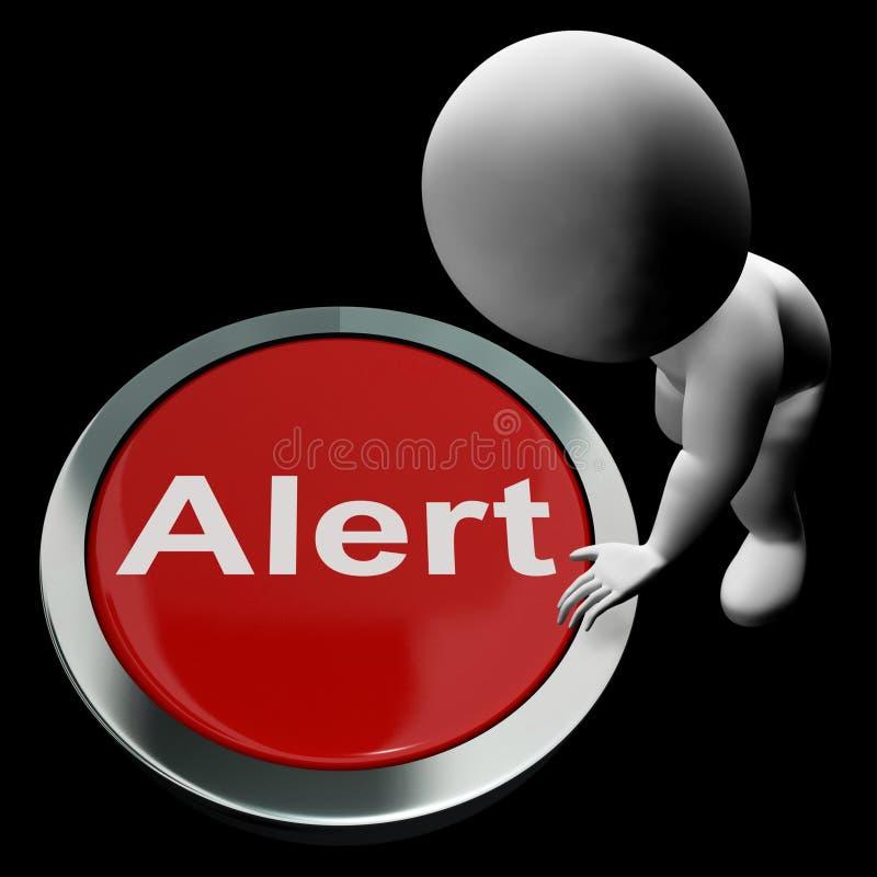 机敏的按钮展示警告小心或发出警报 向量例证