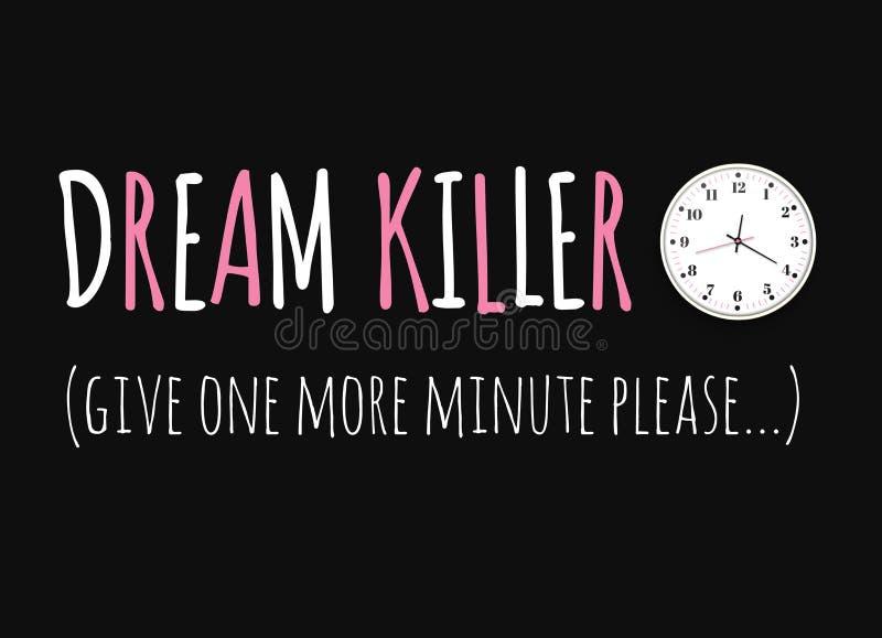 梦想凶手 打印口号与一个时钟的打印的 背景时钟例证查出的办公室向量白色 也corel凹道例证向量 库存例证