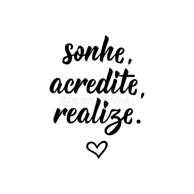 梦想相信达到用葡萄牙语 与手拉的字法的墨水例证 Sonhe,acredite,体会 向量例证